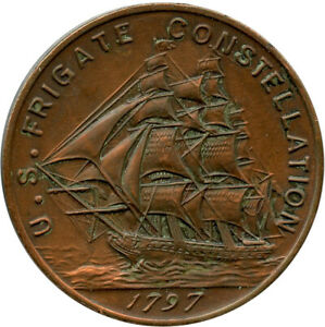 1797 U. S. Frigate Constellation First Ship of U. S. Navy Commemorative Medal