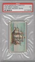 1900 T418 American Tobacco Old and Ancient Ships The Great Harry Graded PSA 3