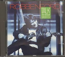 ROBBEN FORD 9 track NEW CD Talk To Your Daughter