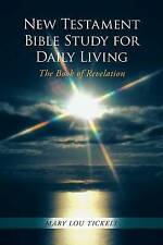 New Testament Bible Study for Daily Living: The Book of Revelation