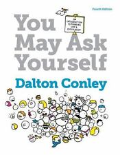 You May Ask Yourself : An Introduction to Thinking Like a Sociologist by Dalton