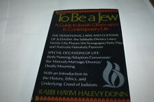 To Be A Jew: A Guide To Jewish Observance In Contemporary Life BY DONIN