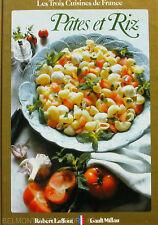 Pâtes, Riz et légumes secs    - Les trois Cuisines de France - Gault Millau -