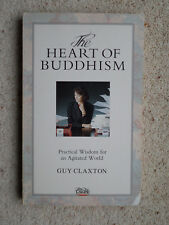 THE HEART OF BUDDHISM by GUY CLAXTON