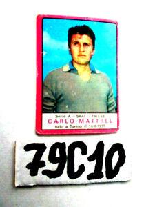 PANINI  CALCIO 1967-68 MATTREL SPAL  FIGURINA  NUOVA    79C-10
