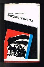 Enrique T Blanco Lazaro Anatomia De Una Isla Puerto Rico 1973 1st Ed Puertos