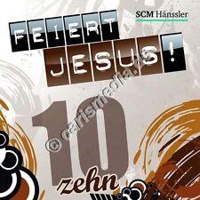 CD: FEIERT JESUS! 10 (Relaunch) - Lobpreis - Anbetung *NEU* °CM°