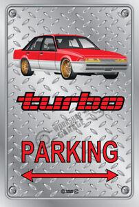 Parking Sign - Metal HOLDEN TURBO VL CALAIS RED / GOLD ENKI RIMS