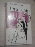 Salvator Gotta - OTTOCENTO - 1965 - Mondadori