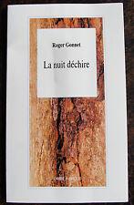 GONNET ROGER La nuit dechireL'Arbre a paroles, 2006, in 8, br., 88 pp., envoi d