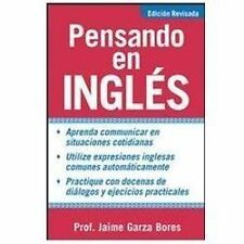 Pensando en ingles, Garza Bores, Jaime, Good Book