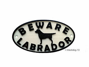 Labrador & Motif Beware Dog Sign - House Garden Plaque  White/Black