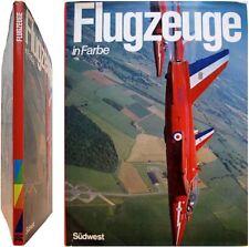 Flugzeuge in Farbe Geschichte der modernen Fliegerei 1977 David Mondey aviation