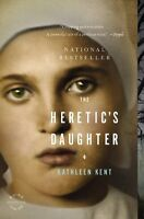 The Heretics Daughter: A Novel by Kathleen Kent