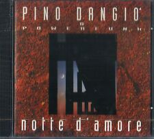 D' ANGIO' PINO & POWERFUNK NOTTE D'AMORE CD SEALED