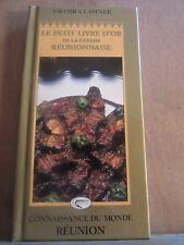 Le petit livre d'or de la cuisine réunionnaise/ Connaissance du monde, Réunion.