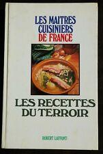 """Livre de cuisine des Maîtres Cuisiniers de France """"les recettes du terroir"""""""
