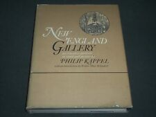 1966 NEW ENGLAND GALLERY BY PHILIP KAPPEL FIRST EDITION BOOK - I 446