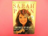 America by Heart by Sarah Palin Signed 2010 1st/1st Edition Hardcover Biography