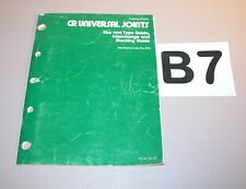 1987 CR Universal Joints Size Type Interchange Stocking Guide 457022  B7