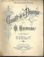 A. Czibulka - Gavotte de la Princesse ~ alte, übergroße Noten