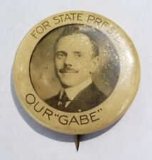 "Original Vtg Political Pinback Button Our ""Gabe"" State President Keystone Badge"