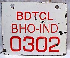 VINTAGE ENAMEL PORCELAIN SIGN  RAILWAY RELATED BDTCL BHO-IND O3O2 GENUINE RARE