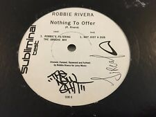 """Robbie Rivera - Nothing To Offer (Subliminal SUB 6 12"""", TP) G+ cond."""