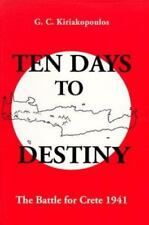 Ten Days to Destiny: The Battle for Crete, 1941