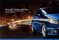 Opel Corsa OPC Farben Polster Prospekt 2007 Autoprospekt brochure paintwork
