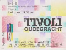 Sammler Used Ticket / Entrada De Dijk 19-04-2007 Tivoli Oudengracht Utrecht