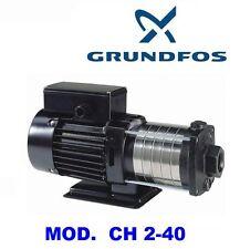 POMPA CENTRIFUGA GRUNDFOS CH 2-40 MULTISTADIO CV 0.76  220V AUMENTO PRESSIONE