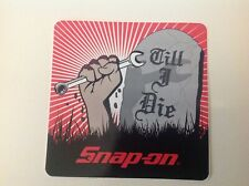 Snap-On Tools Tool Box Sticker Decal Till I Die New