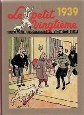 Intégrale des couvertures Petit Vingtième - Année 1939. Album cartonné - Neuf