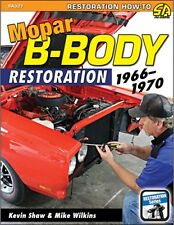 Mopar B-Body Restoration:1966-1970 book~Charger-Roadrunner-Super Bee-Coronet~GTX