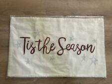 """Pottery Barn Tis The Season Embroidered Pillow Cover 16"""" x 26"""" New with tag"""