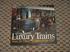 Luxury Trains-From the Orient Express to the TGV