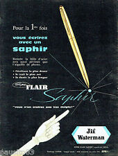 PUBLICITE ADVERTISING 076  1959  Jif Waterman stylo bille Super Flair Saphir