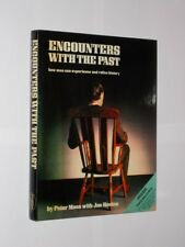 Encounters With The Past By Peter Moss & Joe Keeton. HB/DJ 1st Edition 1979.