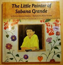 The Little Painter of Sabana Grande 1993 Patricia Markun HCDJ Bradbury Press 1ST
