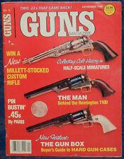 Magazine *GUNS* November, 1986 !REMINGTON 40XR & WEATHERBY Mark XXII .22 RIFLES!