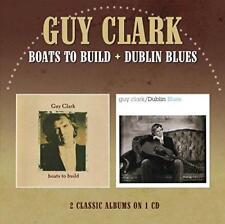 Guy Clark - Boats To Build / Dublin Blues (Jewel Case) (NEW CD)