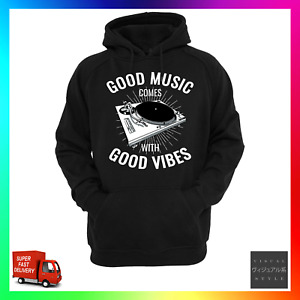 With Good Music Comes Good Vibes Hoodie Hoody Funny DJ Turntable Deck Urban Cool