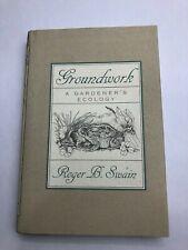 Groundwork ~ A Gardner's Ecology Roger B. Swain 1994