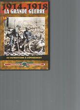 DVD - 1914-1918 LA GRANDE GUERRE N°16 - DU PATRIOTISME A L'EPUISEMENT