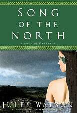 NEW Song of the North (Dalriada) by Jules Watson