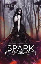 Death Collectors: Spark by Jessica Sorensen (2015, Paperback)