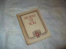 STORIA DI NOLI STORIA DEL COMUNE DI NOLI DALLE ORIGINI AL 1815 B.GANDOGLIA 1981