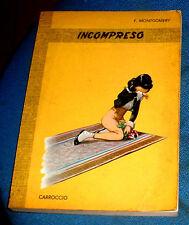 """MONTGOMERY """"  INCOMPRESO """" CARROCCIO 1965 - ILLUSTRAZIONI DI ITALO ORSI"""
