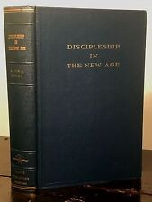 ALICE A. BAILEY ~ DISCIPLESHIP IN THE NEW AGE, 3rd Edition 1948 Occult